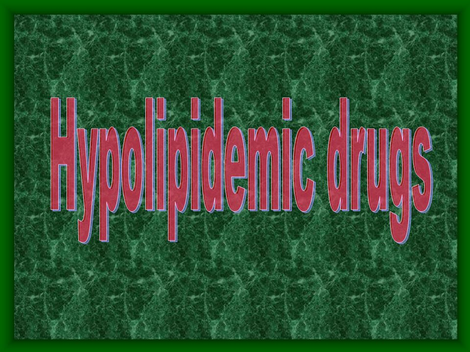 Hypolipidemic drugs