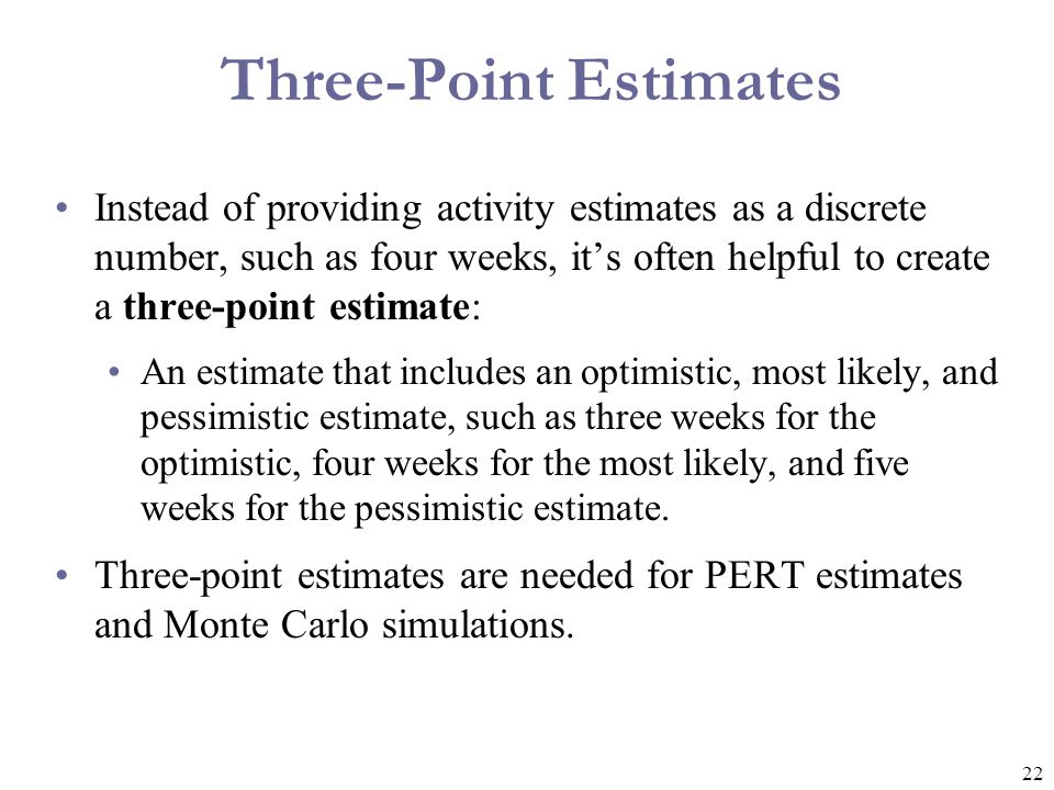 Three-Point Estimates