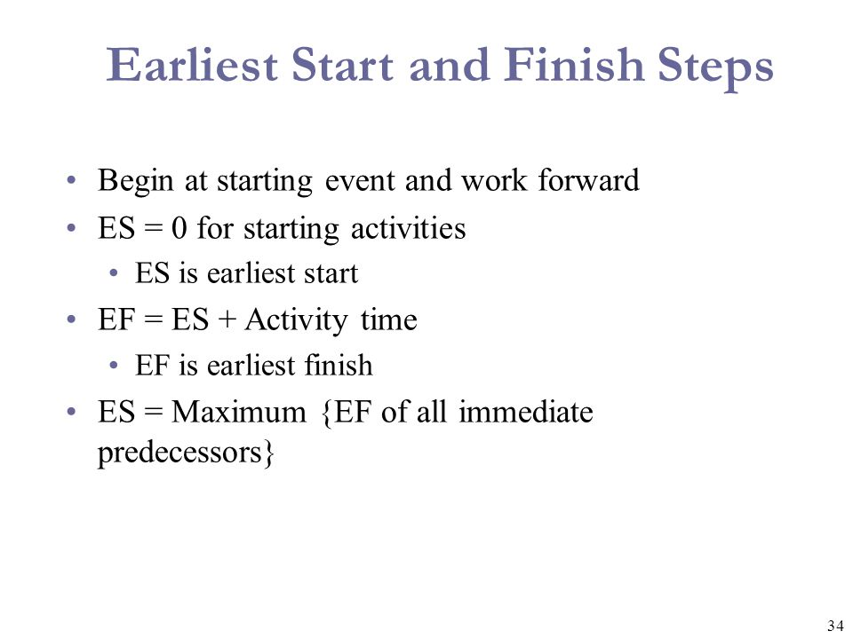 Earliest Start and Finish Steps