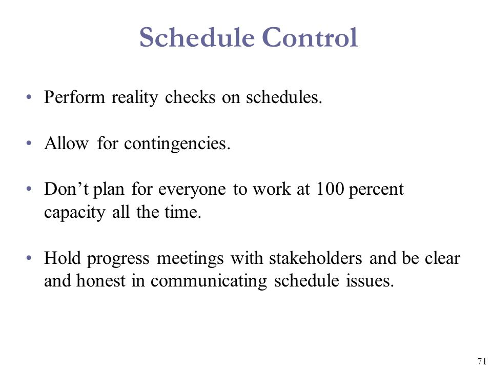 Schedule Control Perform reality checks on schedules.