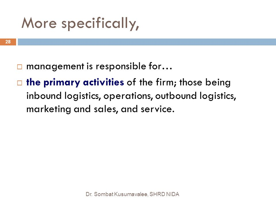 More specifically, management is responsible for…