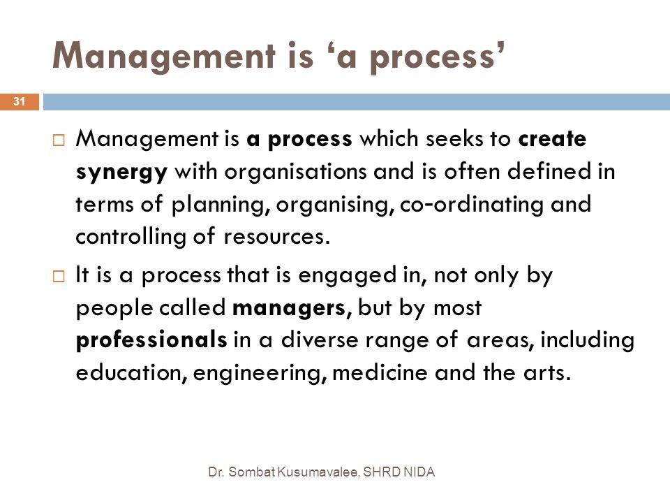 Management is 'a process'