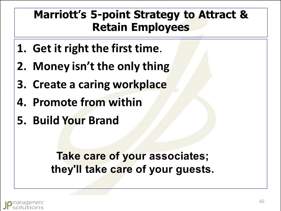 Marriott's 5-point Strategy to Attract & Retain Employees