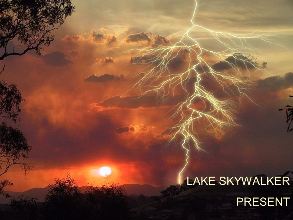 LAKE SKYWALKER PRESENT