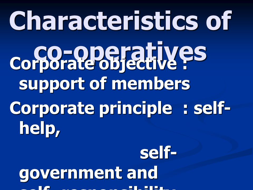Characteristics of co-operatives