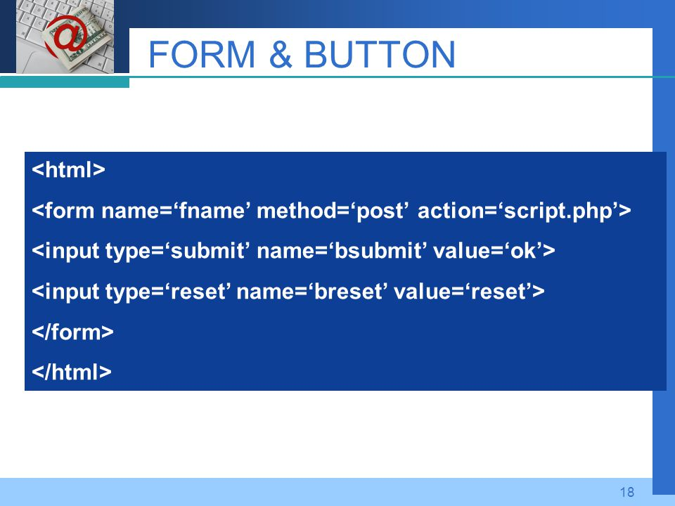 FORM & BUTTON <html>