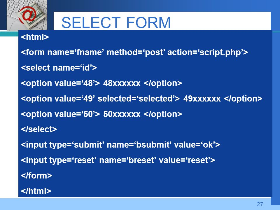 SELECT FORM <html>