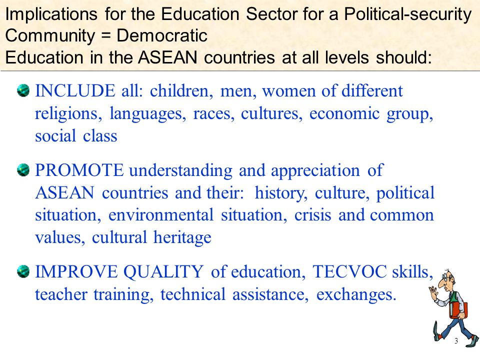 Implications for the Education Sector for a Political-security Community = Democratic