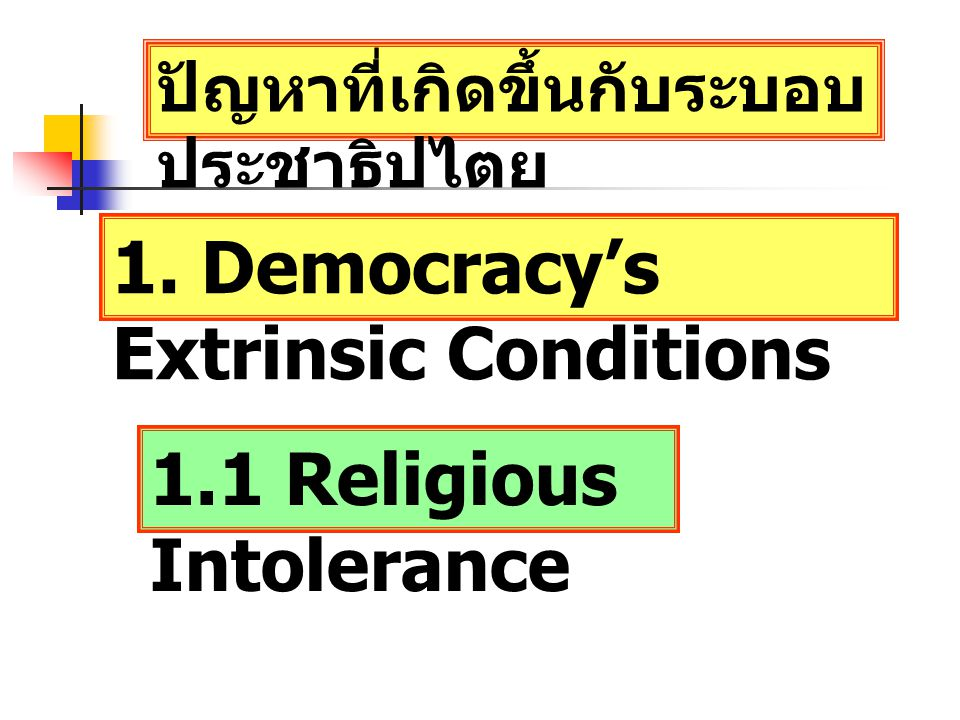 1. Democracy's Extrinsic Conditions