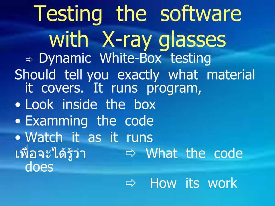 Testing the software with X-ray glasses