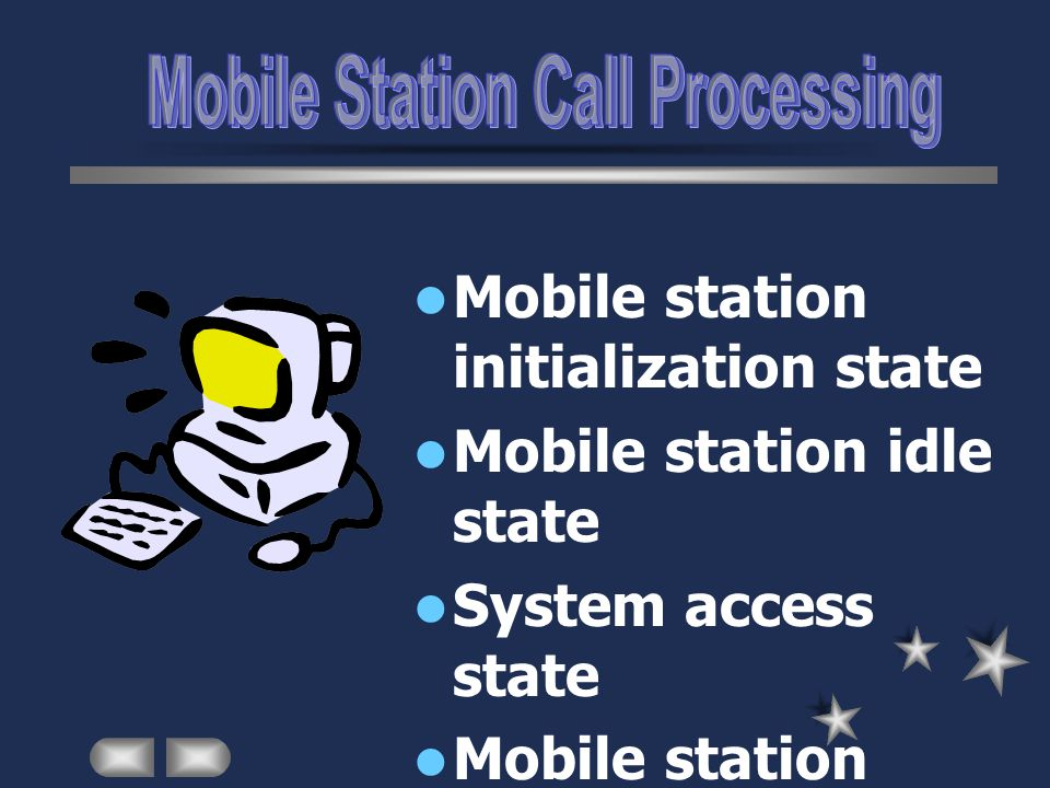 Mobile Station Call Processing
