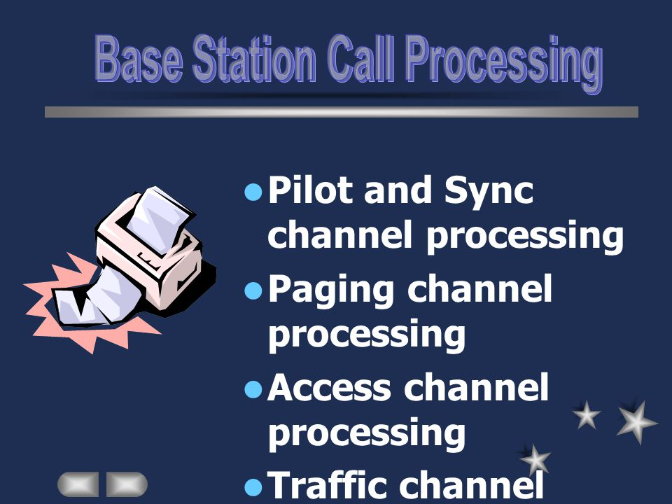 Base Station Call Processing