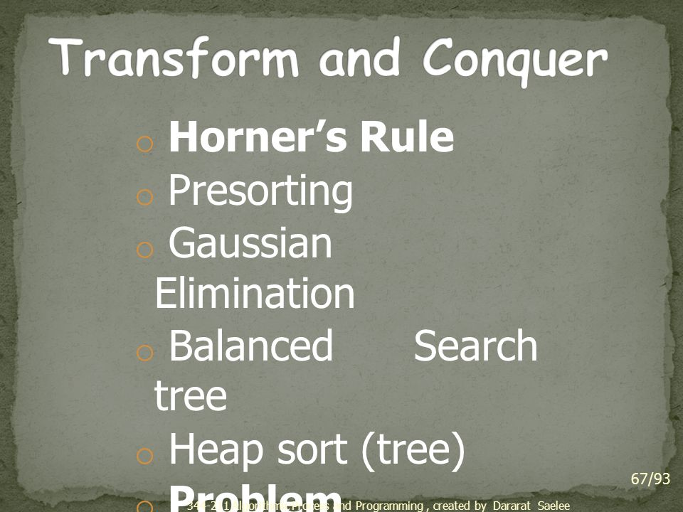 Transform and Conquer Horner's Rule Presorting Gaussian Elimination
