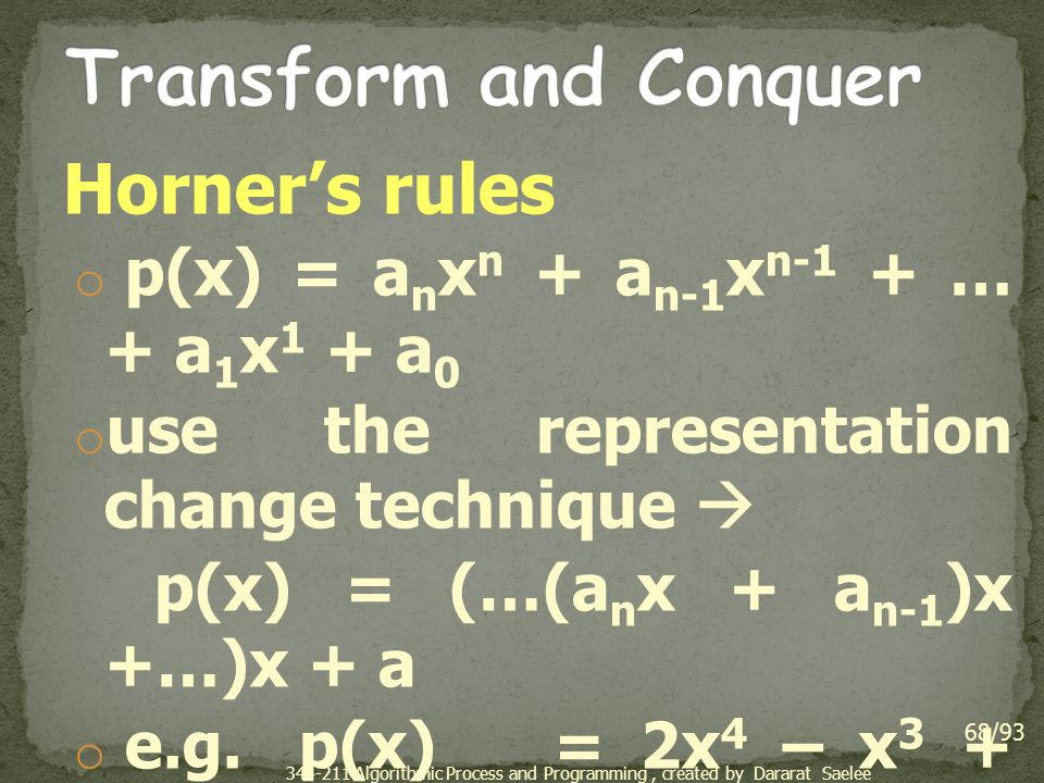 Transform and Conquer Horner's rules