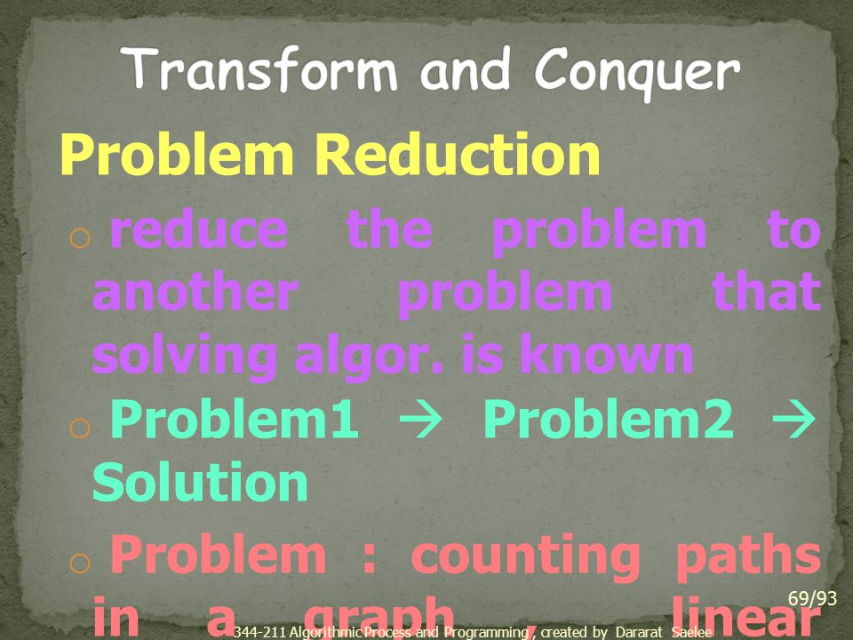 Transform and Conquer Problem Reduction