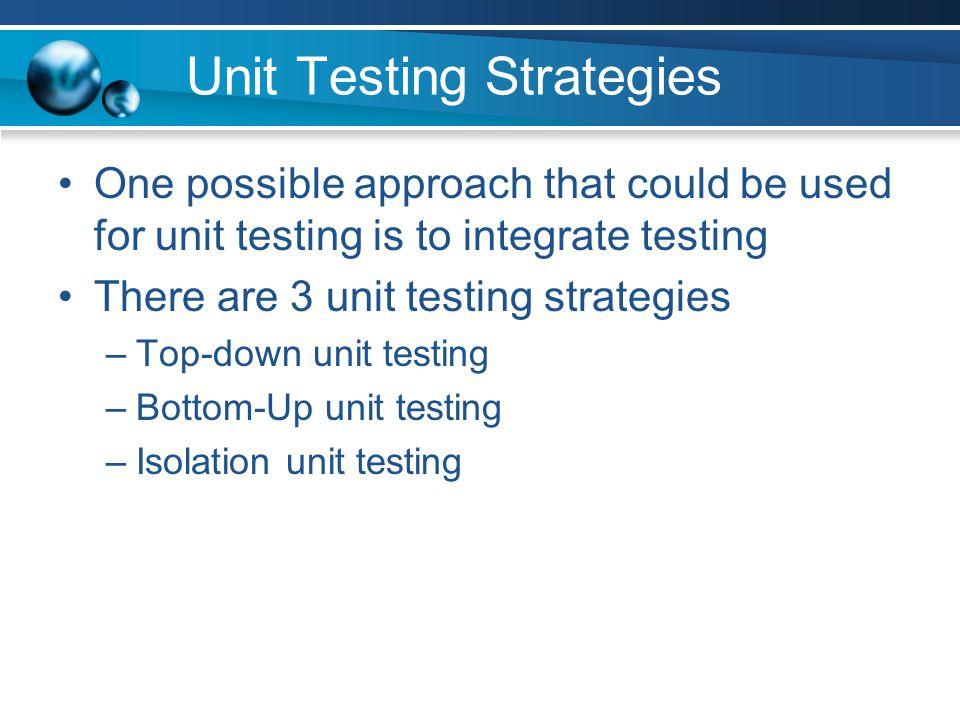 Unit Testing Strategies