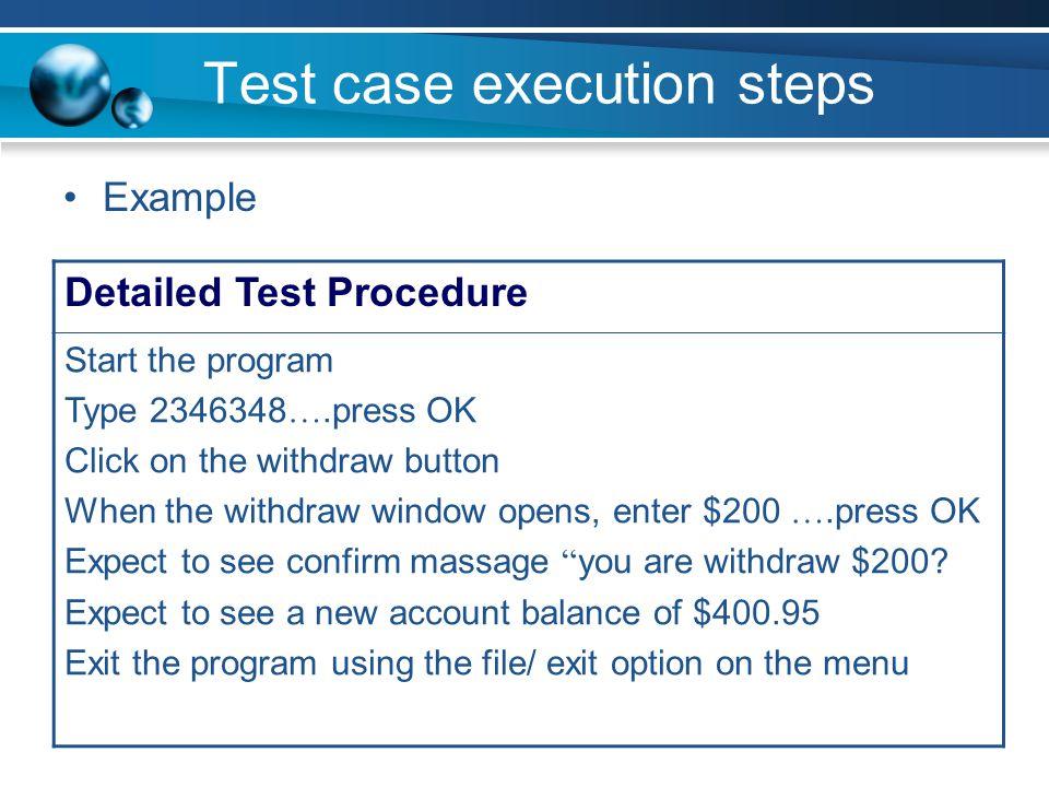 Test case execution steps