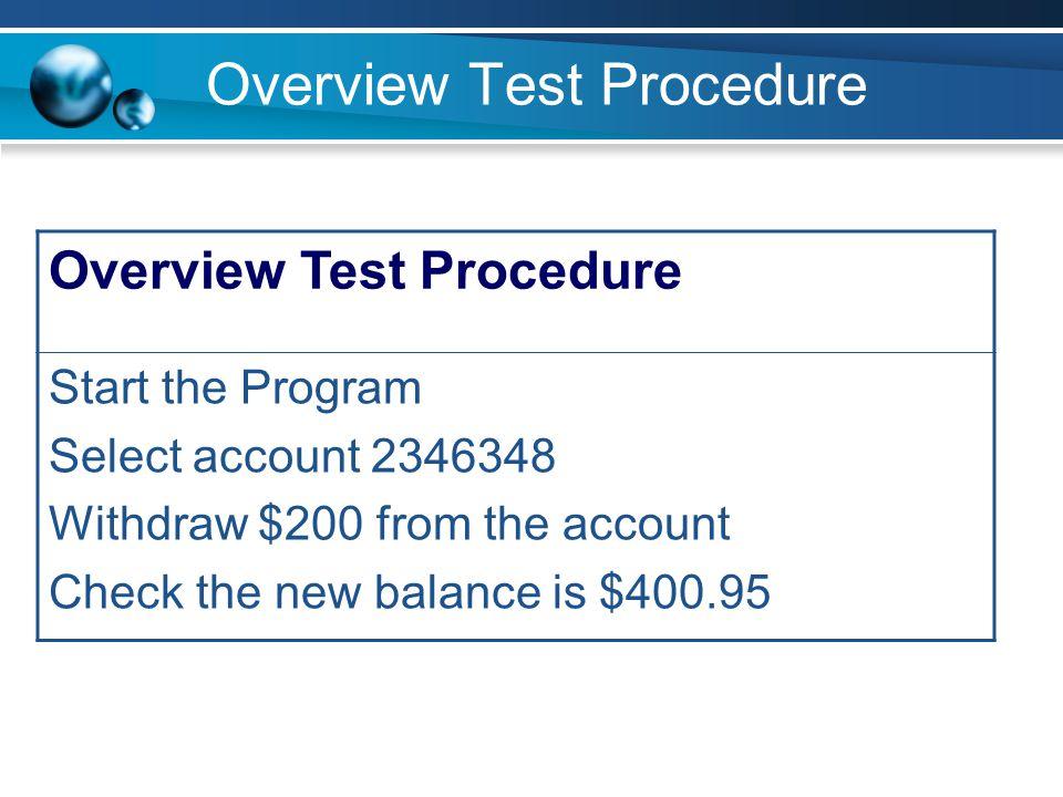 Overview Test Procedure