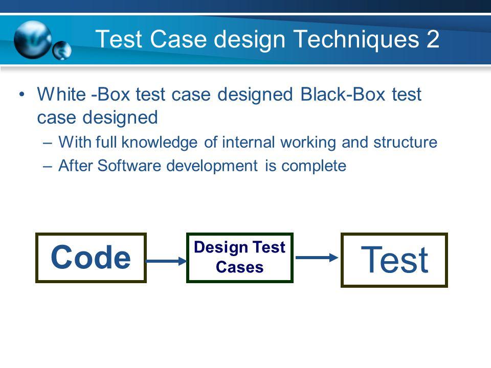 Test Case design Techniques 2