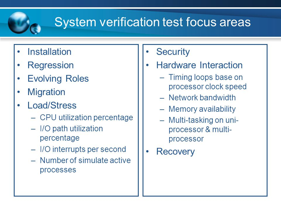 System verification test focus areas