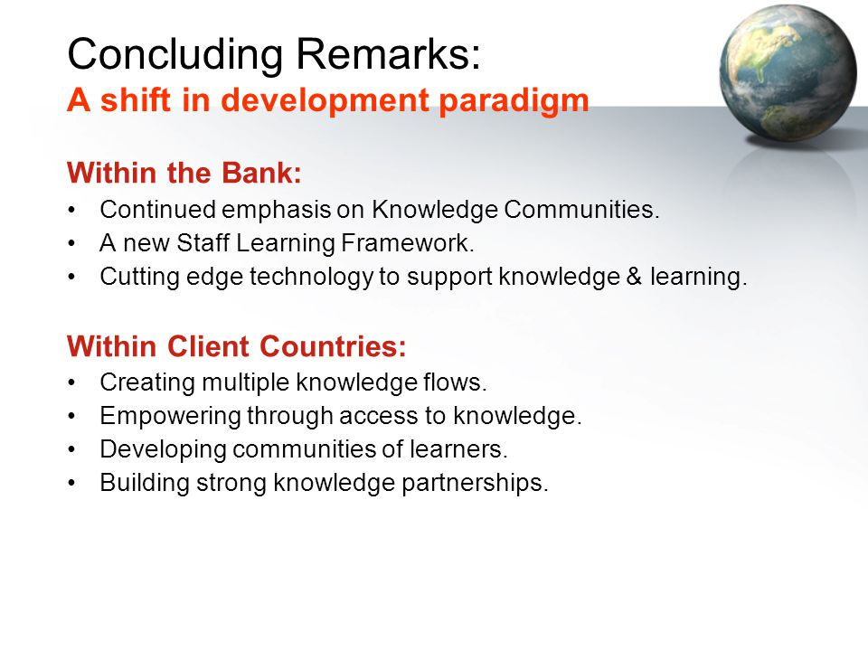 Concluding Remarks: A shift in development paradigm
