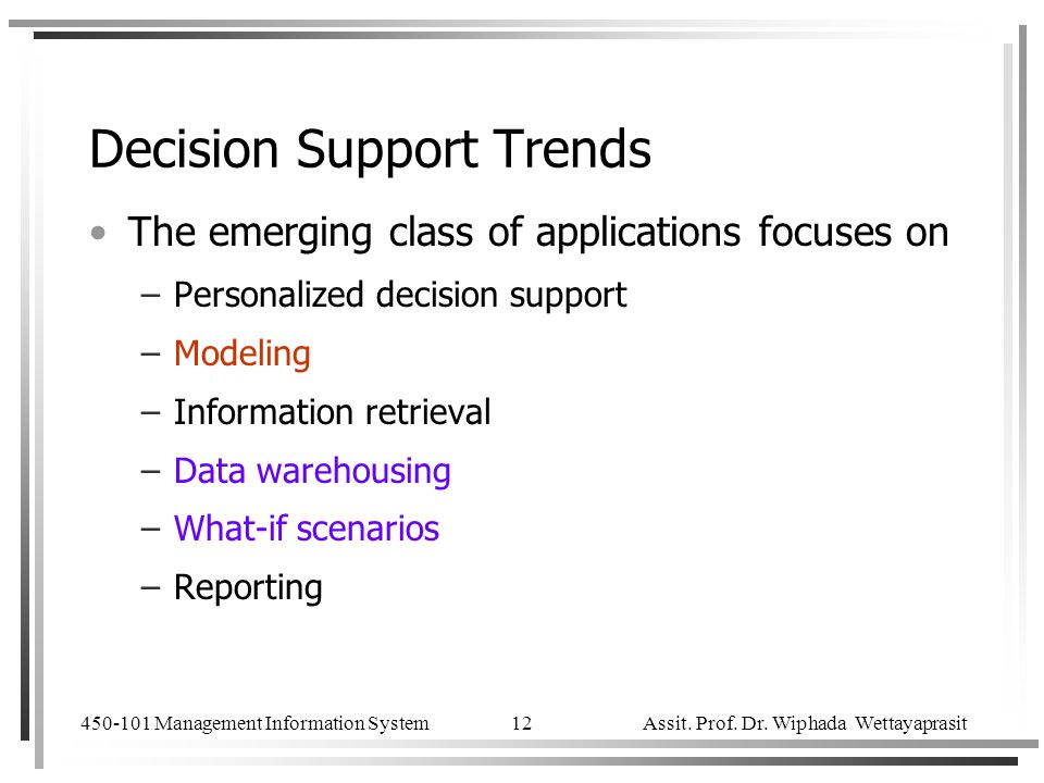Decision Support Trends