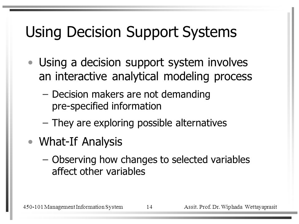 Using Decision Support Systems