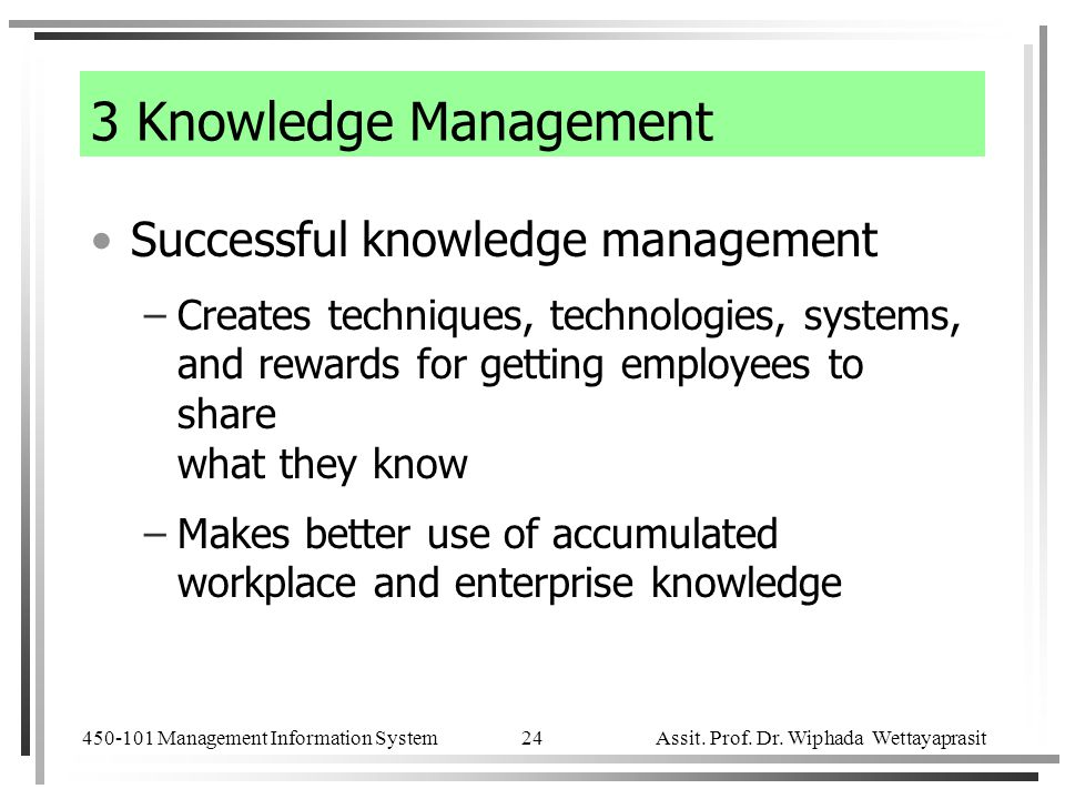 3 Knowledge Management Successful knowledge management
