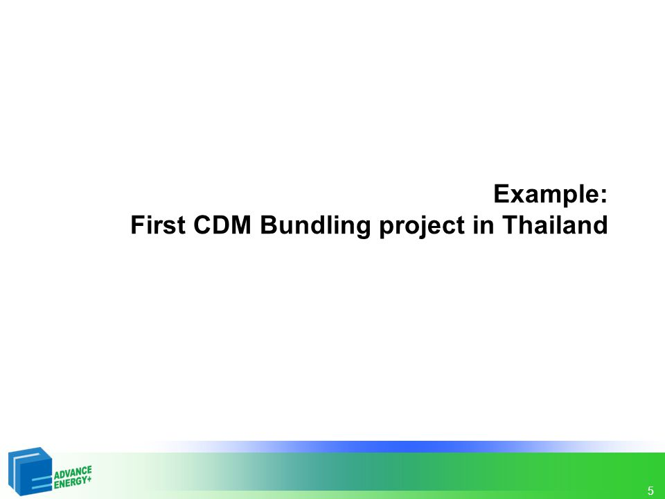 Example: First CDM Bundling project in Thailand