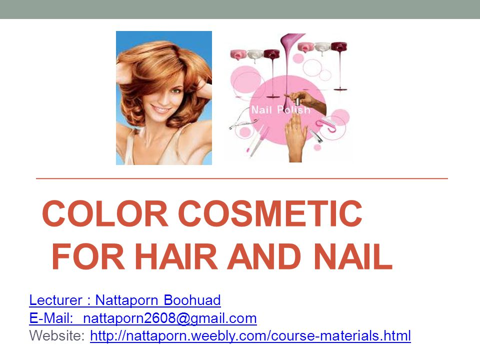 ColOR COSMETic FOR Hair and nail