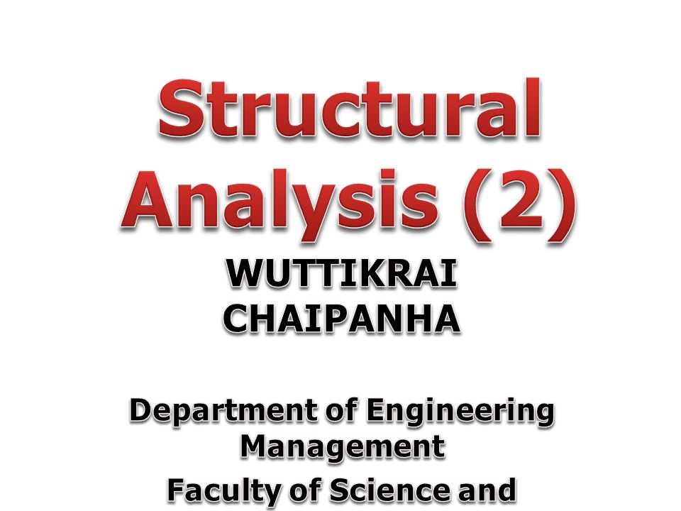 Structural Analysis (2)