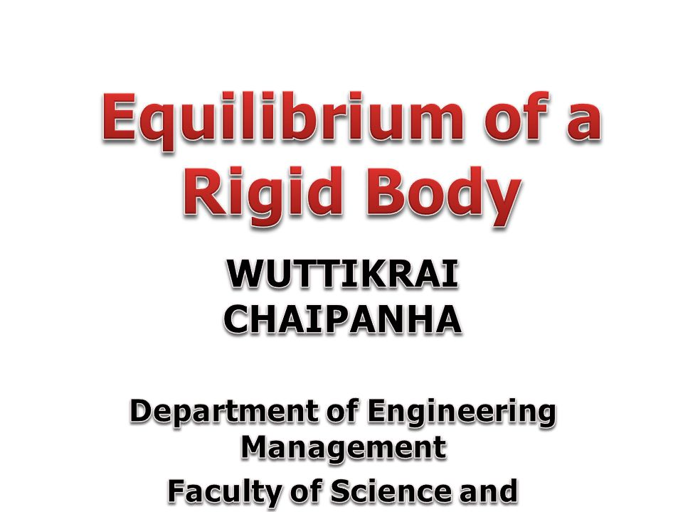 Equilibrium of a Rigid Body