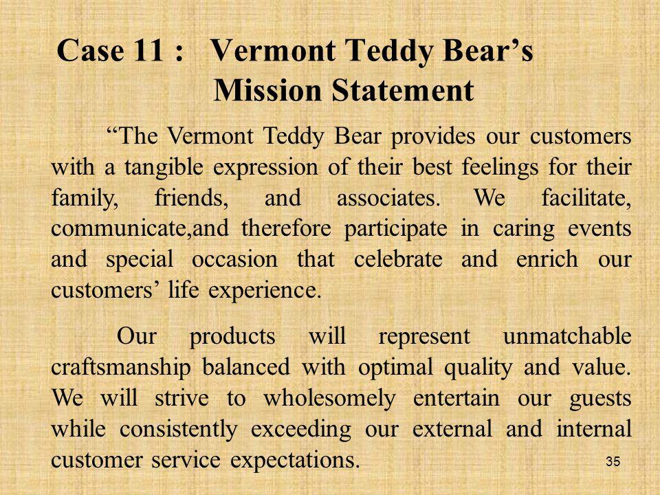 Case 11 : Vermont Teddy Bear's Mission Statement