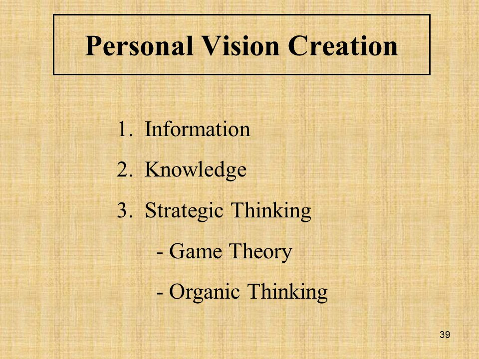 Personal Vision Creation