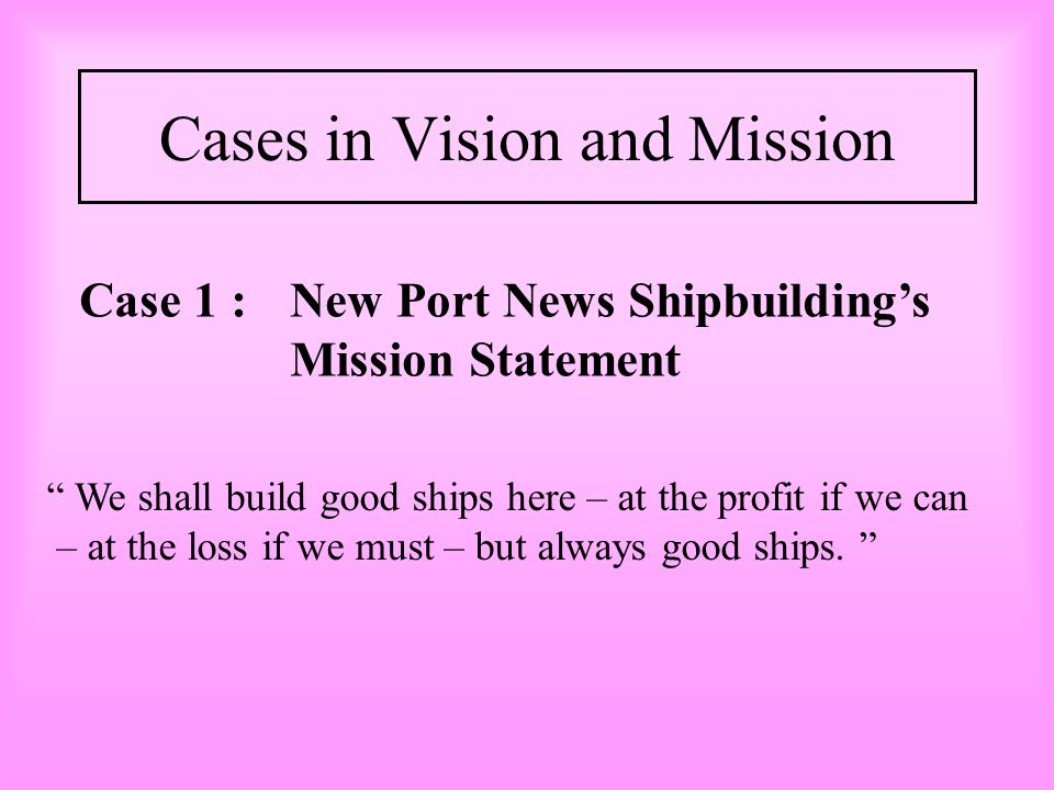 Cases in Vision and Mission