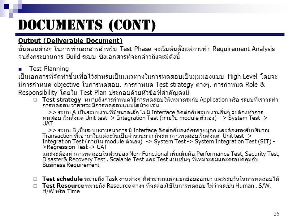 Documents (cont) Output (Deliverable Document)