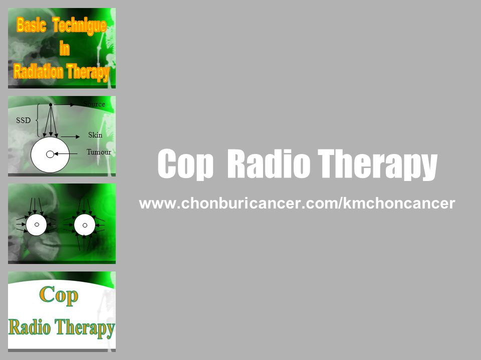 Cop Radio Therapy Cop Radio Therapy Basic Technigue in