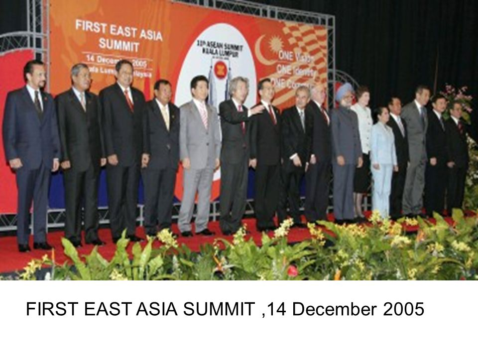 FIRST EAST ASIA SUMMIT ,14 December 2005