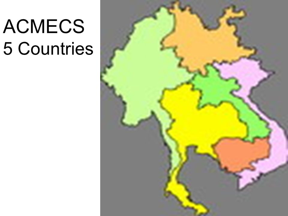 ACMECS 5 Countries