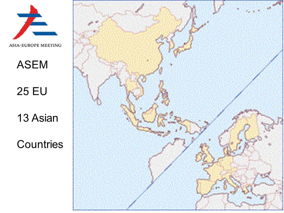 ASEM 25 EU 13 Asian Countries