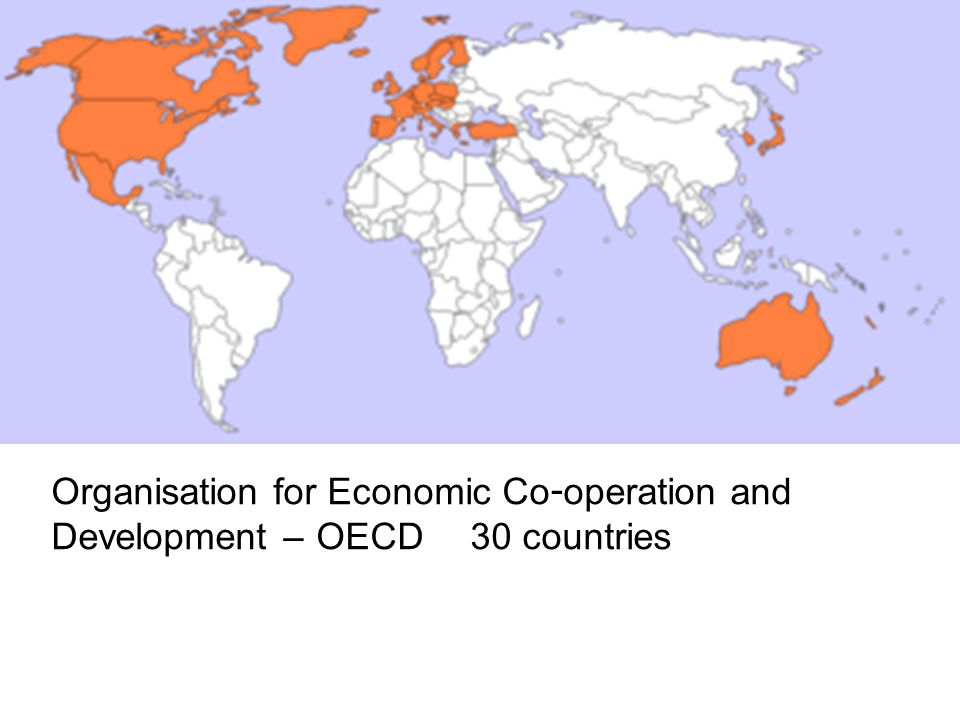 Organisation for Economic Co-operation and Development – OECD 30 countries