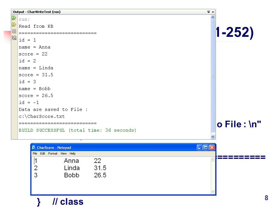 ตัวอย่างโปรแกรม 14.6 (P.251-252) catch (IOException e) {