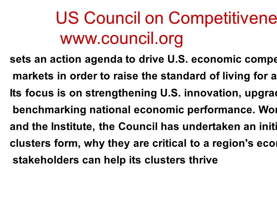 US Council on Competitiveness www.council.org
