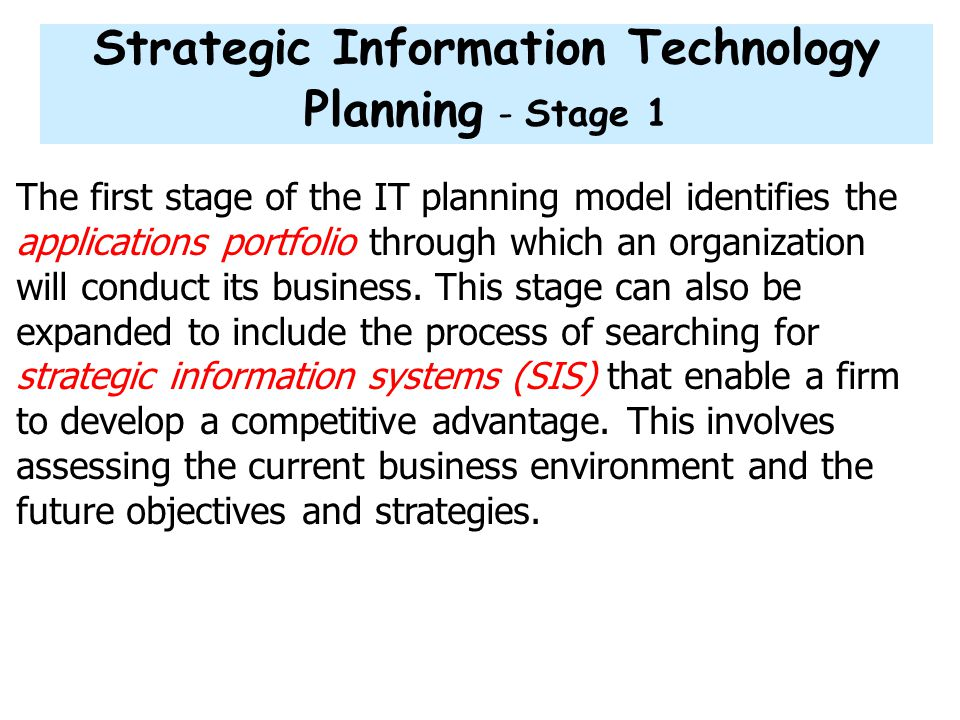 Strategic Information Technology Planning - Stage 1