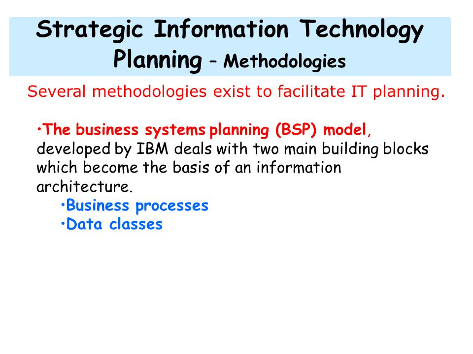 Strategic Information Technology Planning – Methodologies