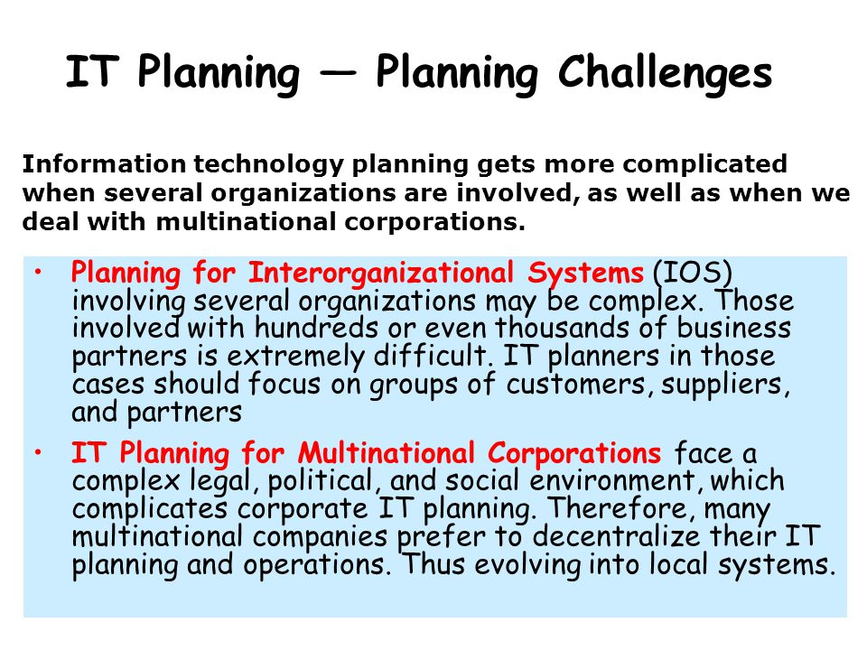 IT Planning — Planning Challenges