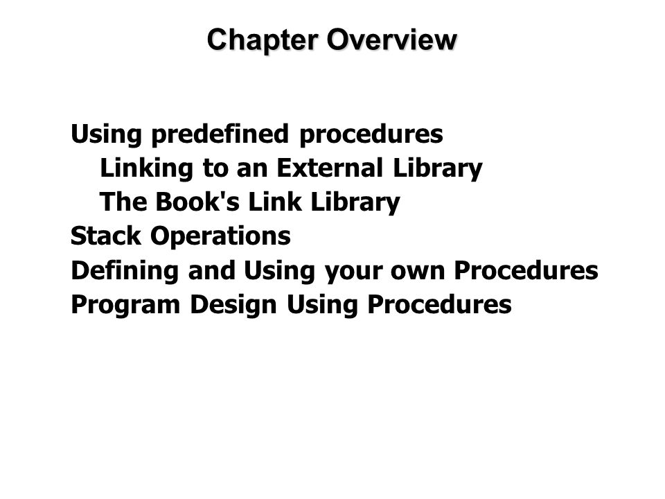 Chapter Overview Using predefined procedures