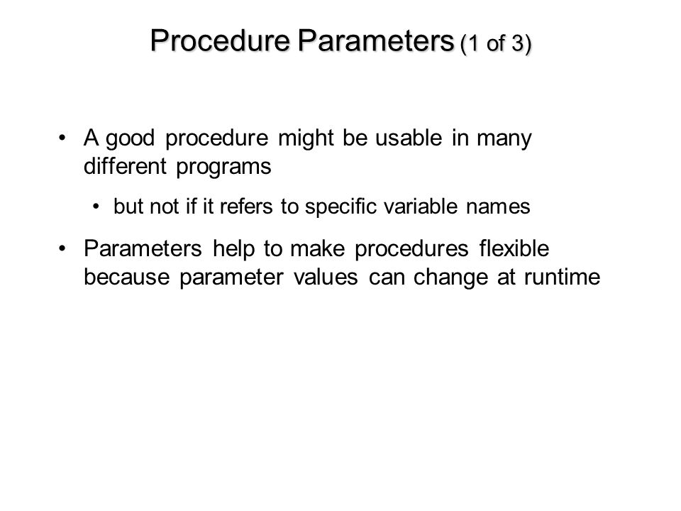 Procedure Parameters (1 of 3)