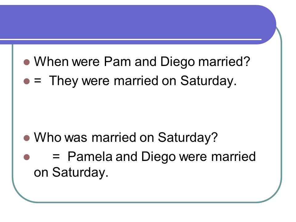 When were Pam and Diego married