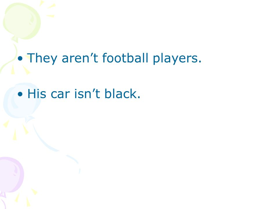 They aren't football players.